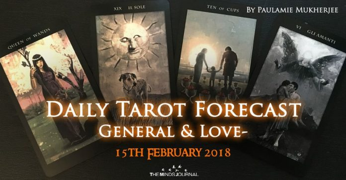 Daily Tarot Forecast General And Love - 15th February 2018