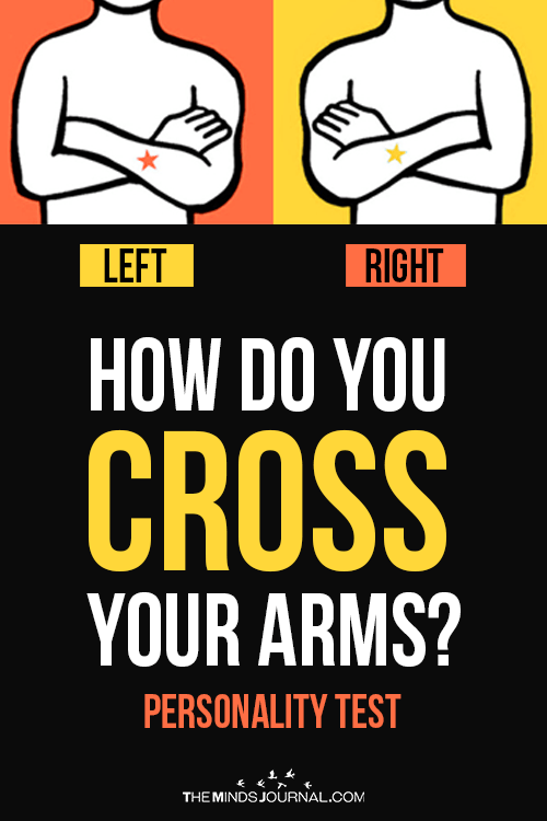 The Way You Cross Your Arms Reveals The Kind Of Person You Are