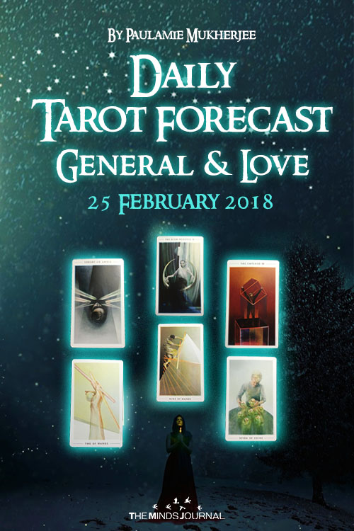 Daily Tarot Forecast General And Love - 25 February 2018
