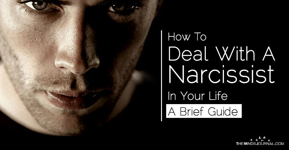 How To Deal With A Narcissist In Your Life – A Brief Guide
