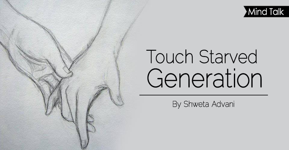 Touch Starved Generation