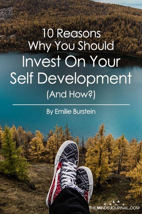 10 Reasons Why You Should Invest On Your Self Development (And How?)