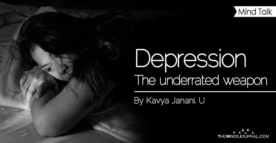 Depression - The underrated weapon