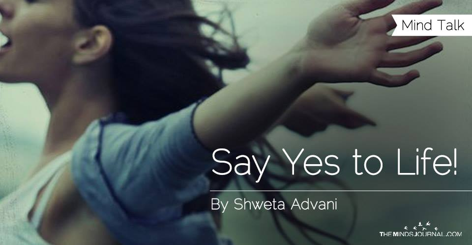 Say Yes to Life!