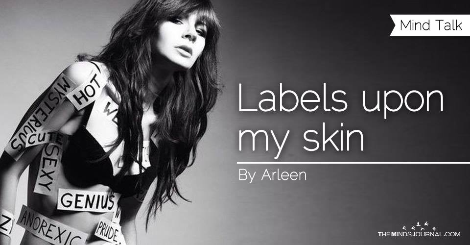 Labels upon my skin