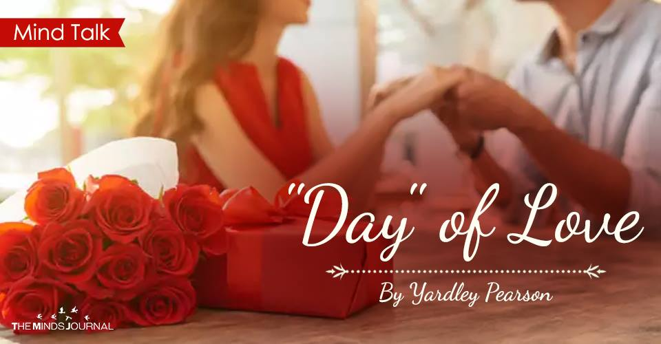 """""""Day"""" of Love"""