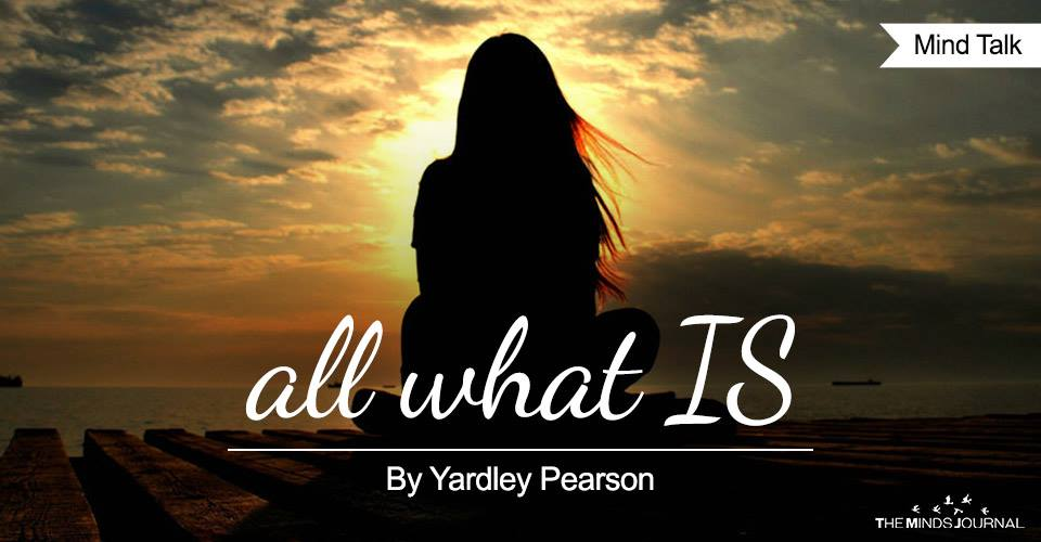 all what IS