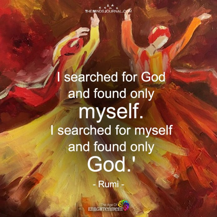 I Searched For God And Found Only Myself