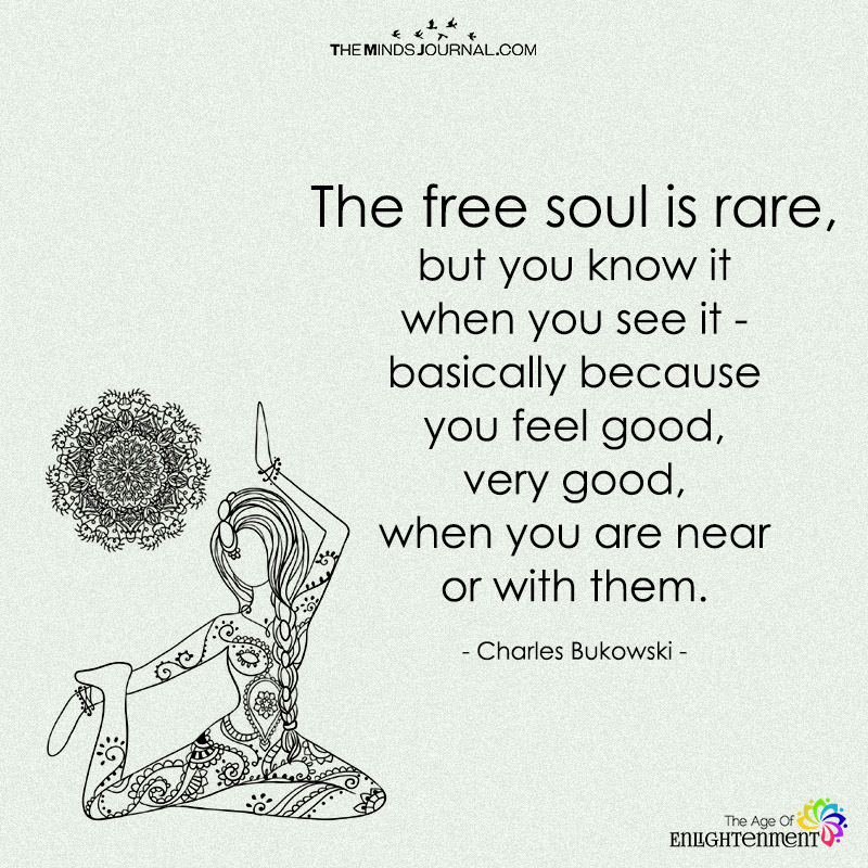 The Free Soul Is Rare