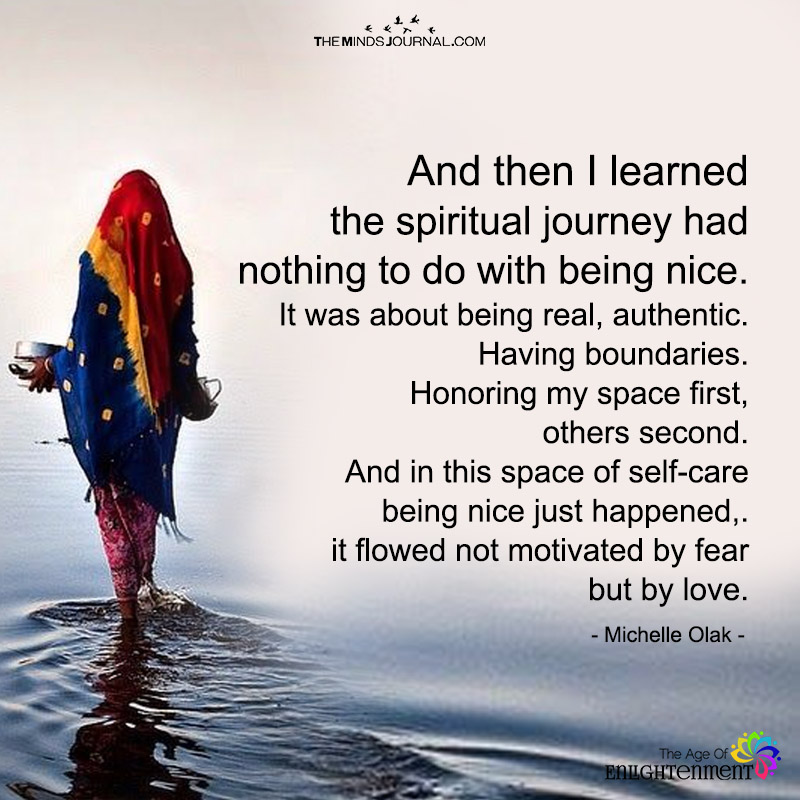And Then I Learned The Spiritual Journey Had Nothing To Do With Nice