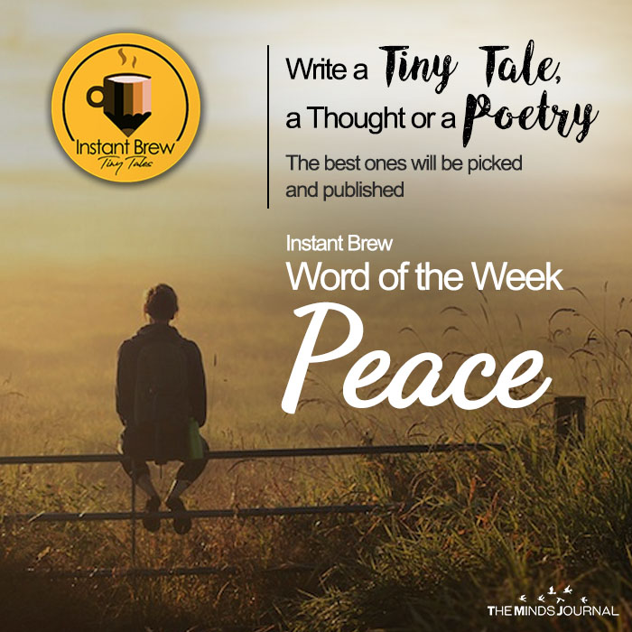 Instant Brew Word Of The Week, 'Peace'  ( 24 Feb 2018 – 2 March 2018)