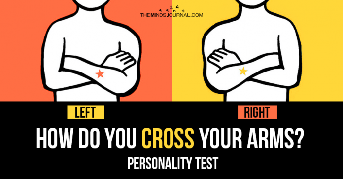 Cross Your Arms And Find Out What it Reveals About Your Thinking