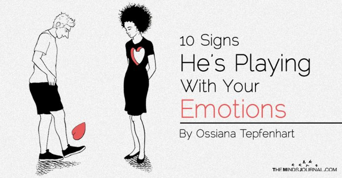10 Signs He's Playing With Your Emotions