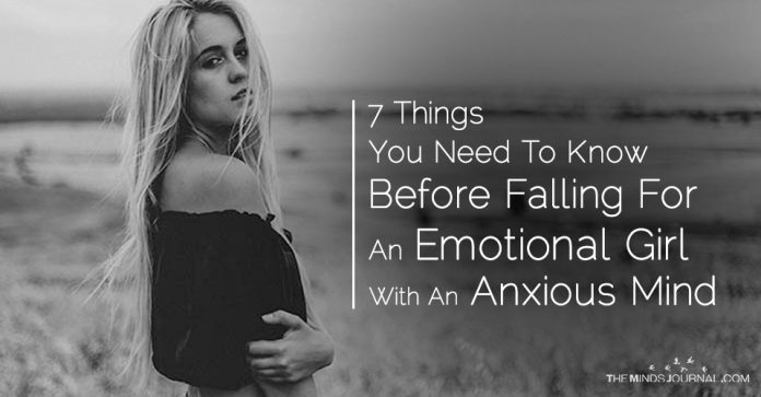 7 Things You Need To Know Before Falling For An Emotional Girl With An Anxious Mind