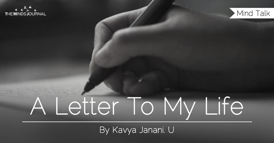 A letter to my life