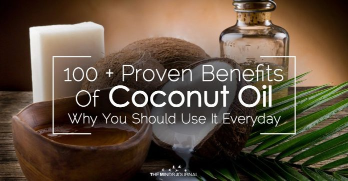 100+ Proven Benefits Of Coconut Oil And Why You Should Use It Everyday
