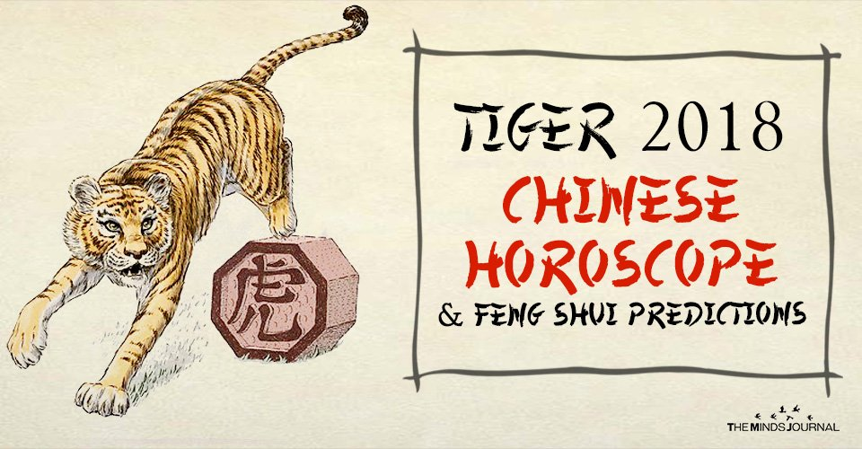 Tiger 2018 Chinese Horoscope & Feng Shui Predictions
