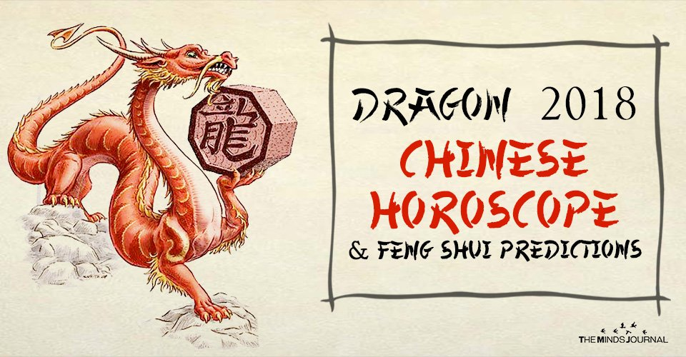 Dragon 2018 Chinese Horoscope And Feng Shui Predictions