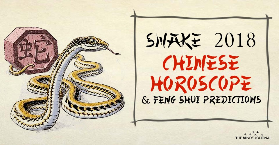 Snake 2018 Chinese Horoscope And Feng Shui Predictions