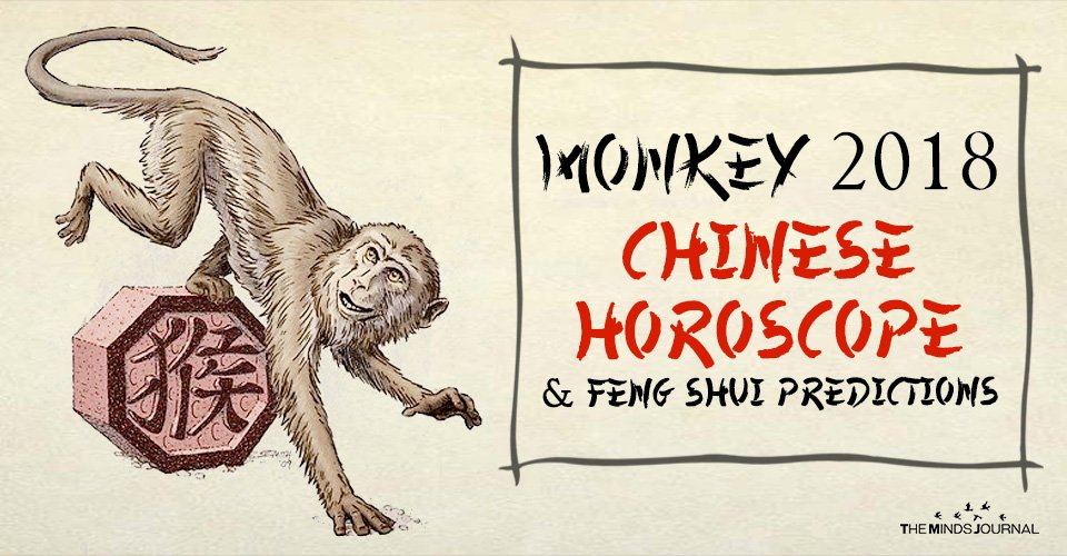 Monkey 2018 Chinese Horoscope And Feng Shui Predictions