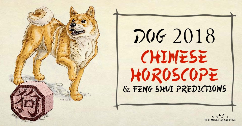 Dog 2018 Chinese Horoscope And Feng Shui Predictions
