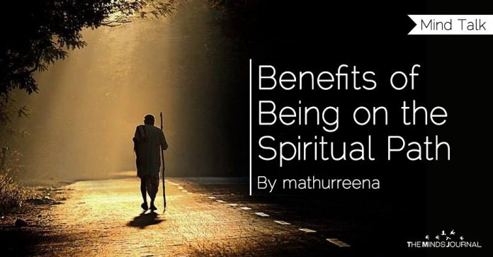 Benefits of Being on the Spiritual Path