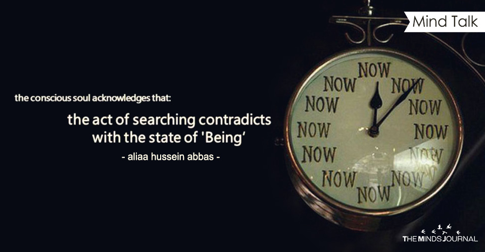 BE...NOW....CONSTANTLY!