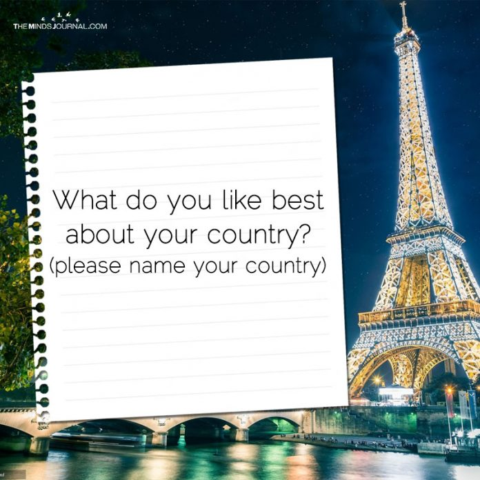 What Do You Like The Best About Your Country