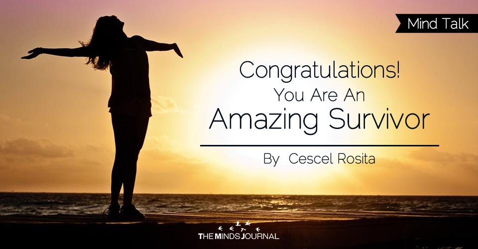 Congratulations! You Are An Amazing Survivor