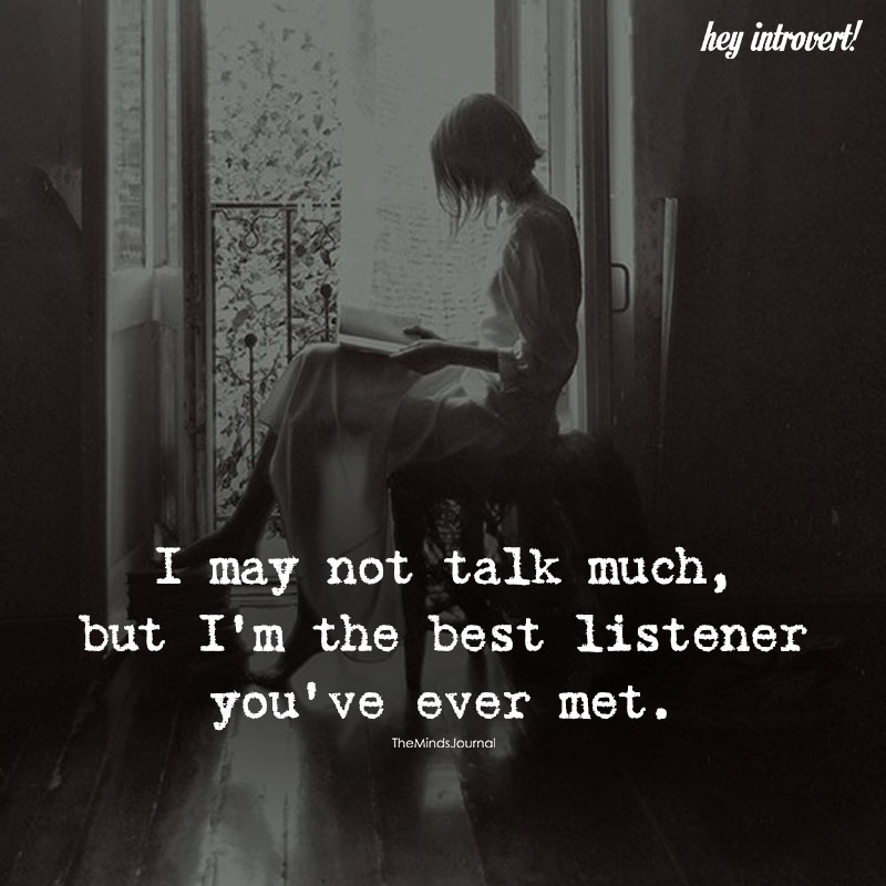 I May Not Talk Much