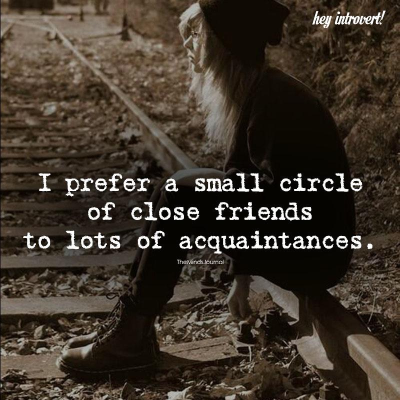 I Prefer A Small Circle