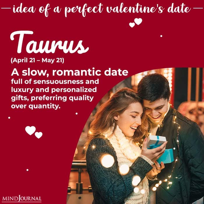 Ideal Valentines Day Date taurus