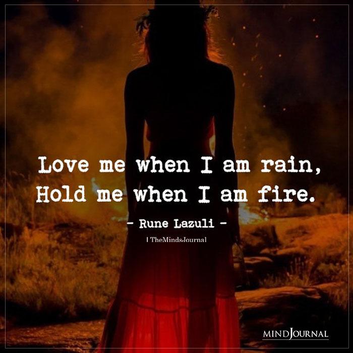 Love Me When I Am Rain