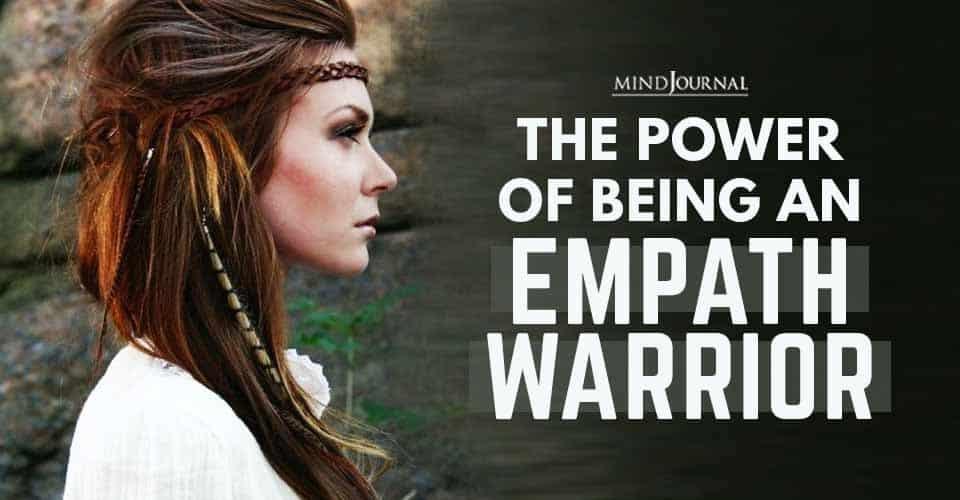 Power of Being Empath Warrior