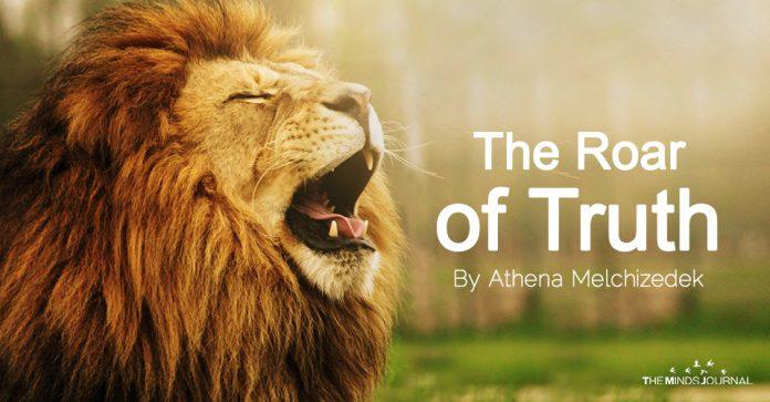 THE ROAR OF TRUTH