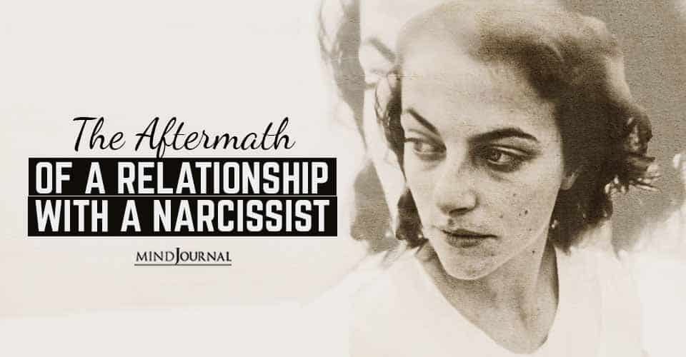 Aftermath Of Relationship With Narcissist