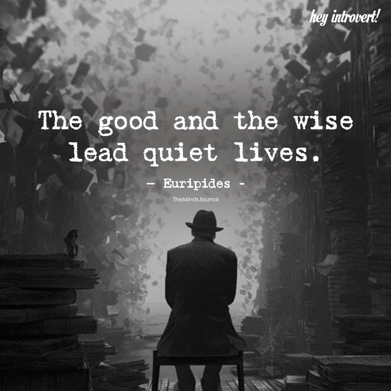 The Good And The Wise Lead Quiet Lives