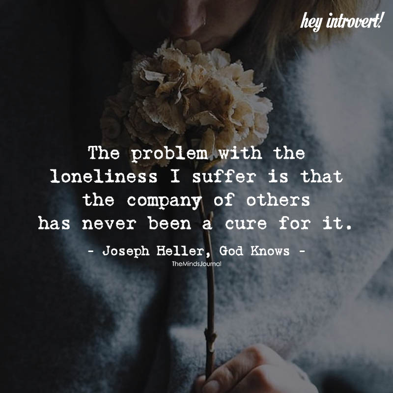 The Problem With The Loneliness