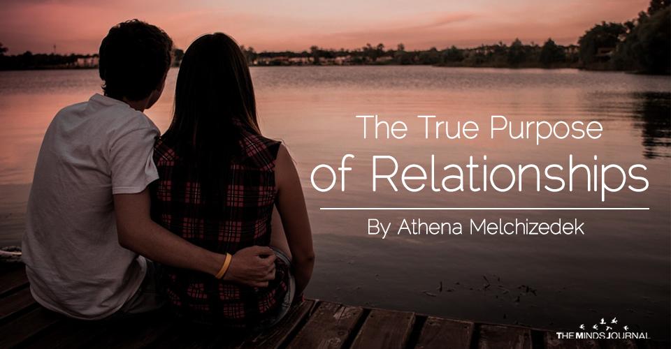 The True Purpose of Relationship
