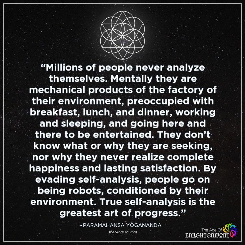 Truer Self-Analysis Is The Greatest art Of Progress