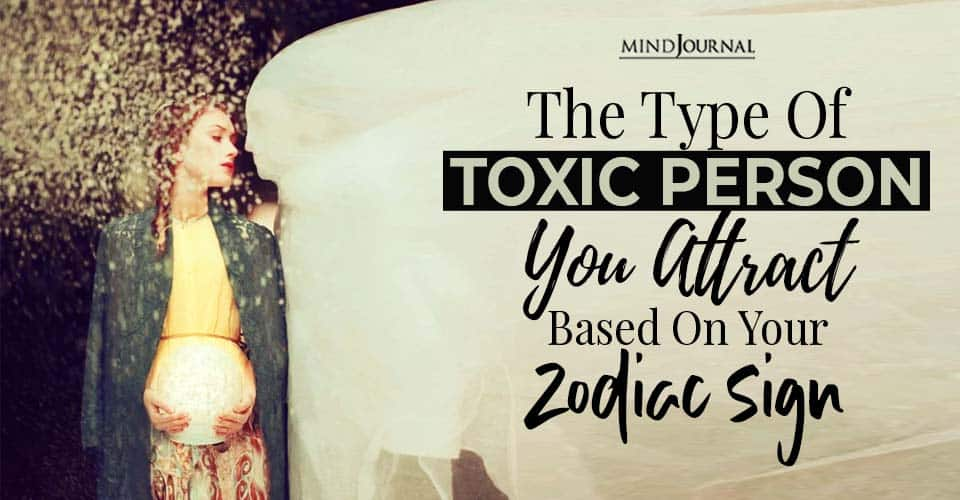 Type Of Toxic Person You Attract