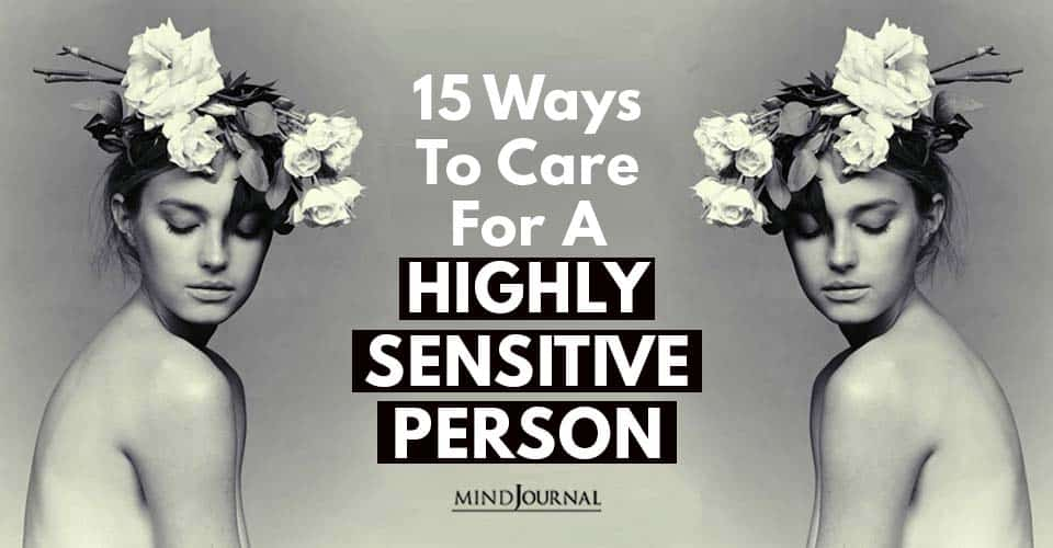 Ways Care For Highly Sensitive Person