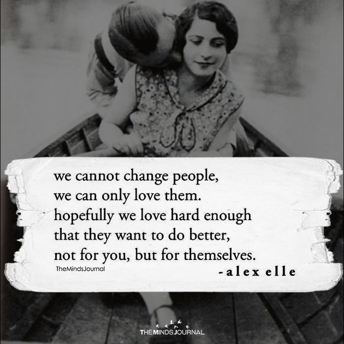 We Cannot Change People
