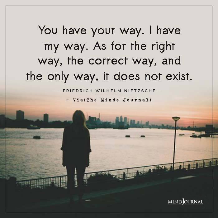 You Have Your Way