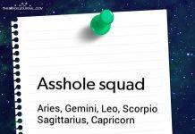 Asshole Squad Of The Zodiac