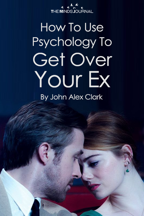 How To Use Psychology To Get Over Your Ex As Soon As Humanly Possible