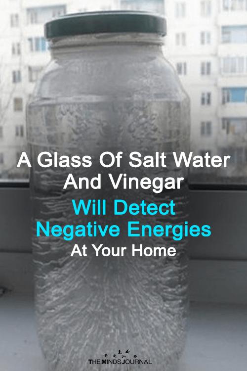 https://www.consciousreminder.com/2018/02/22/glass-salt-water-vinegar-will-detect-negative-energies-home/