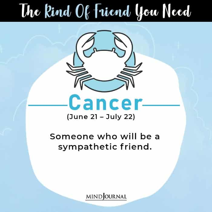 kind of friend cancer