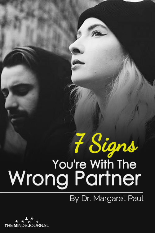7 Signs You're With The Wrong Partner