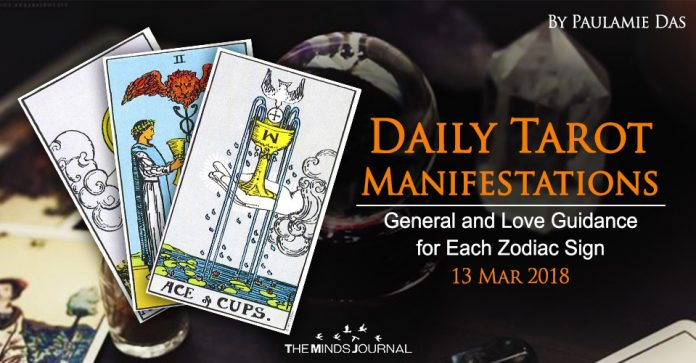 Daily Tarot Manifestations: General And Love Guidance for each Zodiac Sign (13 March 2018)